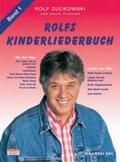 Rolfs Kinderliederbuch: Alle Lieder von Radio Lollipop, Was Spaß macht . . ., Rolfs Vogelhochzeit u. v. a.; Bd.1