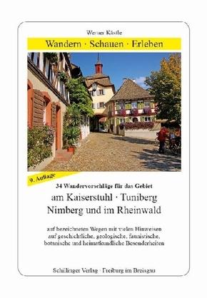 34 Wandervorschläge für das Gebiet am Kaiserstuhl, Tuniberg, Nimberg und im Rheinwald