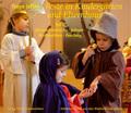 Feste im Kindergarten und Elternhaus: Jahreszeitentische, Advent, Weihnachten, Fasching; Tl.1