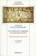 Fontes Christiani, 1. Folge: Freiheitsschriften; Bd.13