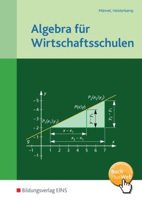 Algebra für Wirtschaftsschulen