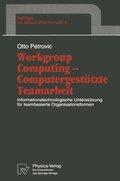 Workgroup Computing Computergestützte Teamarbeit
