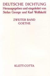 Deutsche Dichtung: Goethe; 2