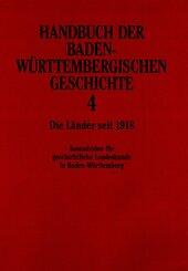 Handbuch der baden-württembergischen Geschichte: Handbuch der Baden-Württembergischen Geschichte (Handbuch der Baden-Württembergischen Geschichte, Bd. 4)