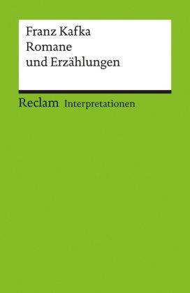 Franz Kafka 'Romane und Erzählungen'