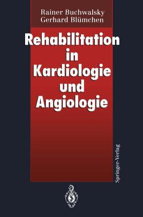 Rehabilitation in Kardiologie und Angiologie