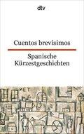 Spanische Kürzestgeschichten; Cuentos brevisimos