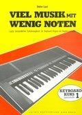 Viel Musik mit wenig Noten - Lernst.1