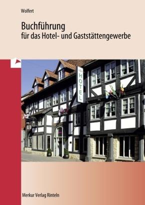 Buchführung für das Hotel- und Gaststättengewerbe: Lehrbuch