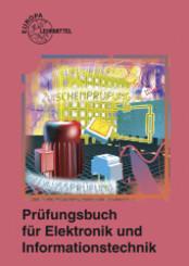 Prüfungsbuch für Elektronik und Informationstechnik