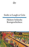 Smile or Laugh or Grin; Heitere britische Kurzgeschichten