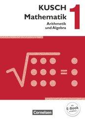 Kusch: Mathematik - Ausgabe 2013 - Band 1