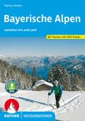 Rother Skitourenführer Bayerische Alpen zwischen Inn und Lech