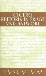 Rhetorik in Frage und Antwort - Partitiones oratoriae
