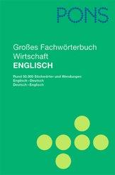 PONS Wörterbuch: Großes Fachwörterbuch Wirtschaft Englisch