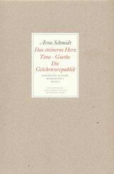 Werke, Bargfelder Ausgabe, Werkgr.1: Das steinerne Herz, Tina, Goethe, Die Gelehrtenrepublik; Bd.2