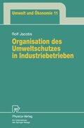 Organisation des Umweltschutzes in Industriebetrieben