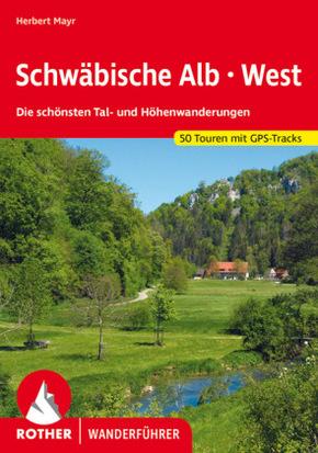 Rother Wanderführer Schwäbische Alb: West