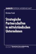 Strategische Partnerschaften in mittelständischen Unternehmen
