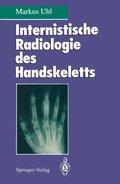 Internistische Radiologie des Handskeletts