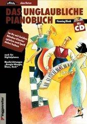 Das unglaubliche Pianobuch, m. Audio-CD
