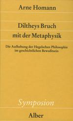 Diltheys Bruch mit der Metaphysik