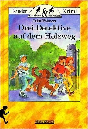 Drei Detektive auf dem Holzweg