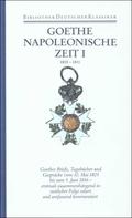 Sämtliche Werke, Briefe, Tagebücher und Gespräche: Napoleonische Zeit; 2. Abteilung: Briefe, Tagebücher; Bd.33 - Tl.1