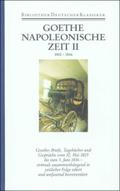 Sämtliche Werke, Briefe, Tagebücher und Gespräche: Napoleonische Zeit; 2. Abteilung: Briefe, Tagebücher; Bd.34 - Tl.2