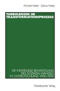 Turbulenzen im Transformationsprozeß