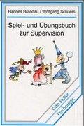 Spiel- und Übungsbuch zur Supervision