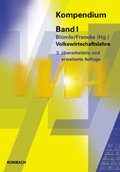 Kompendium der Verwaltungs- und Wirtschafts-Akademie Freiburg (VWA): Volkswirtschaftslehre; Bd.1