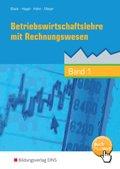 Betriebswirtschaftslehre mit Rechnungswesen - Band 1