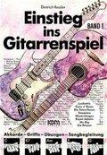 Einstieg ins Gitarrenspiel - Bd.1