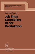 Job Shop Scheduling in der Produktion