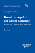 Kognitive Aspekte der Idiom-Semantik