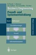 Business Engineering, Prozeßentwicklung und Systementwicklung: Business Engineering Prozeß- und Systementwicklung; Bd.2
