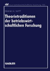 Theorietraditionen der betriebswirtschaftlichen Forschung