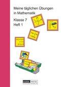 Meine täglichen Übungen in Mathematik: Meine täglichen Übungen in Mathematik - 7. Schuljahr - H.1