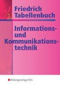 Friedrich Tabellenbuch: Informations- und Kommunikationstechnik
