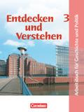 Entdecken und Verstehen, Arbeitsbuch für Geschichte und Politik in Hamburg: 9./10. Schuljahr; Bd.3