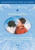 Homöopathischer Ratgeber: Mensch und Tier; Bd.16