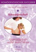 Homöopathischer Ratgeber: Schwangerschaft; Bd.6
