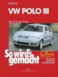So wird's gemacht: VW Polo von 9/94 bis 10/01; Bd.97