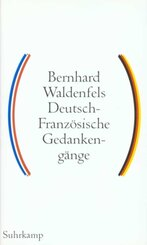 Deutsch-Französische Gedankengänge - Bd.1