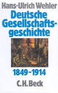 Deutsche Gesellschaftsgeschichte: Von der 'Deutschen Doppelrevolution' bis zum Beginn des Ersten Weltkrieges 1849-1914; Bd.3