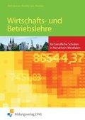 Wirtschafts- und Betriebslehre für die berufliche Schule in Nordrhein-Westfalen: Lehrbuch