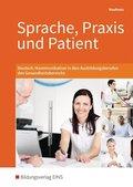 Sprache, Praxis und Patient