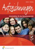 Aufzeichnungen: Arbeitsblätter für den Deutschunterricht; Tl.3