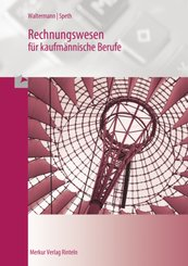 Rechnungswesen Bürokaufmann /Bürokauffrau: Lehrbuch